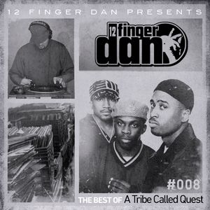 12 FINGER DAN Best of Series Vol. 8 (A TRIBE CALLED QUEST)