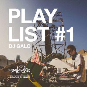 Agadir Playlist #1 - DJ Galo (Live Set) by Michael Cohen
