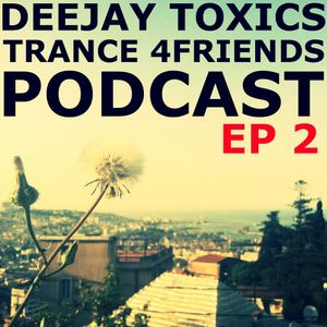 Trance 4Friends 2, by DJ Toxics.