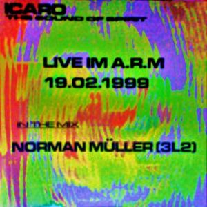 Norman @ Icaro The Sound Of Spirit - ARM Kassel - 19.02.1999