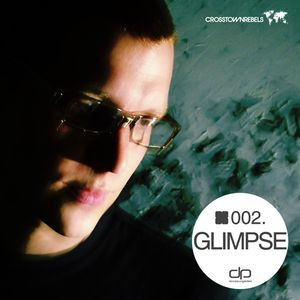 Glimpse [Crosstown Rebels] - OHMcast #002 by OnlyHouseMusic.org