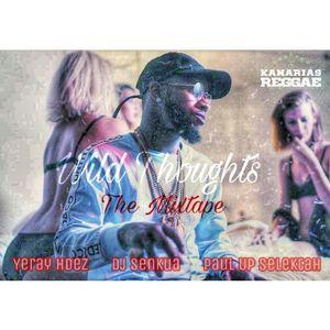 #WildThoughts – Dancehall, Afrobeat & Trap Mix 2017