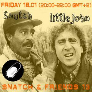 SNATCH S02E36 SNATCH & FRIENDS 13 : LITTLE JOHN