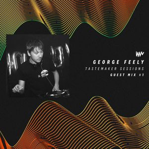 Guest Mix #1 - George Feely