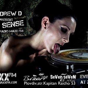 An DRew D club Bizarr pres. 7th Sense #001 RadioShow PREMIERE on Maxx FM[SeVen7seVeN-7th sense]