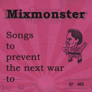 Music to prevent the Next War to