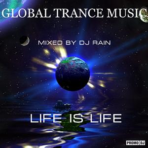 DJ Rain - Life is Life