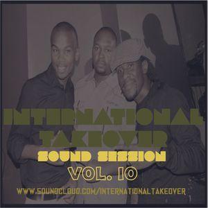 INTERNATIONALTAKEOVER SOUND SESSION VOL 1O