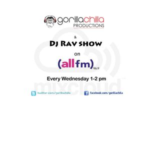 All Fm every Wednesday 1-2 with Gorilla Chilla and Dj Rav 1-2 Pm 16/1/13