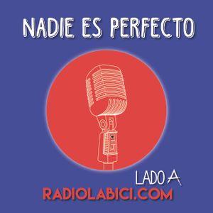 Nadie Es Perfecto 25 - 03 - 2016 en Radio LaBici