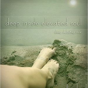 deep inside elevated soul