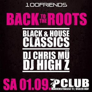 100 Friends - Back to the roots - House Clubbing