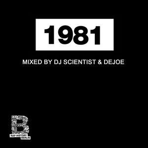 Rap History 1981 Mix by DJ Scientist & Dejoe