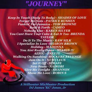 'JOURNEY' (remix)- DJ James 'KC' Jones, Jr./A Stillwater MixMaster Production
