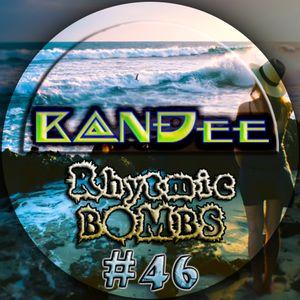 B@NĐee - ✪ Rhytmic BOMBS #46 ✪