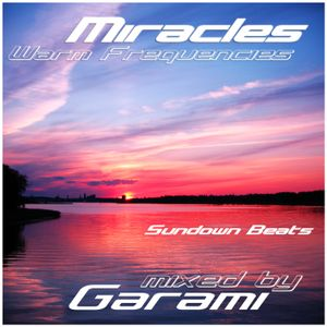 Garami - Miracles Warm Frequencies (Soundown Beats) CD 1