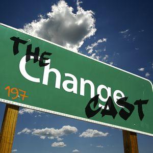 Toadcast #197 - The Changecast