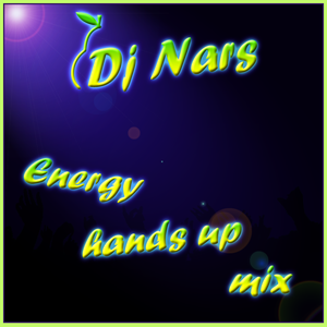 Energy hands up mix
