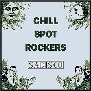 Chill Spot Rockers