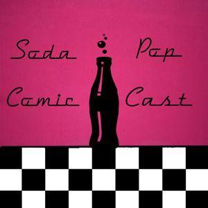 Soda Pop Comics Cast Episode #1 - Event Horizons