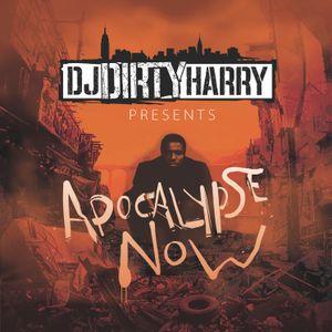 DJ DIRTY HARRY - APOCALYPSE NOW