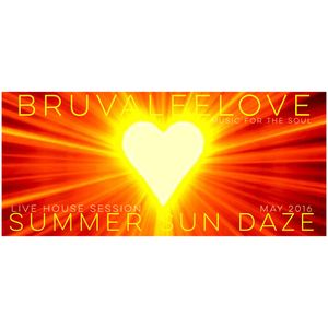 bruvaleelove summer sun daze live house mix