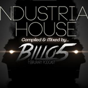 """Februrary Podcast """" Industrial House """""""
