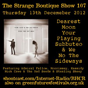 The Strange Boutique Show 107