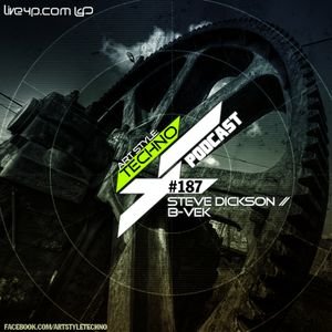 Art Style: Techno | Podcast #187 [Part 1] : Steve Dickson