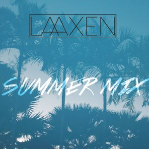 LAAXEN | Summer mix  '17