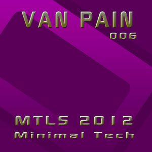 Van Pain - MTLS_006 2012-07-01