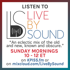 Live By Sound: Episode 40