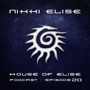 Nikki Elise. House of Elise Podcast. Episode 20.