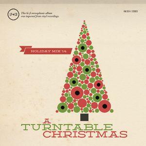 Holiday Mix 2014: A Turntable Christmas