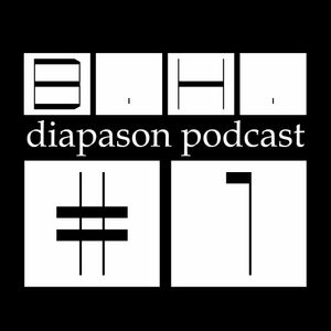 Diapason Podacst #1 by B.H.