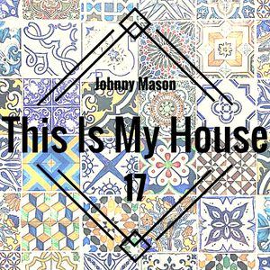 This Is My House 17