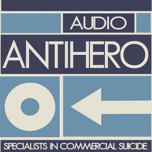 "Audio Antihero's ""Never Say DIY!"" Radio Vol.2"