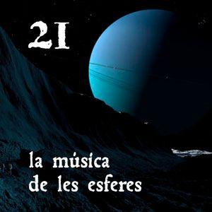 La música de les esferes (21)
