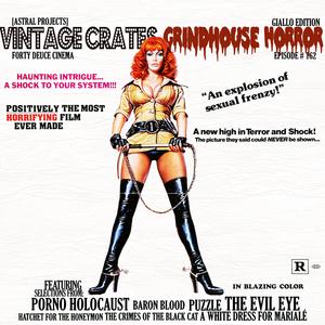 Vintage Crates Episode #162: Grindhouse Horror Pt.3