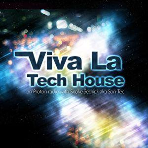 Snake Sedrick aka Son-Tec - Viva La Tech House Radio Show 12