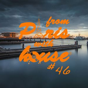 From Paris With House EP46