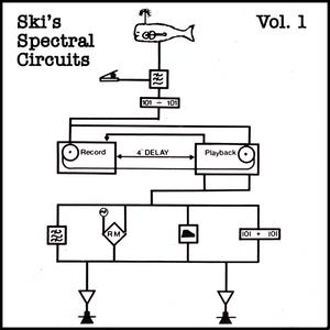 Ski's Spectral Circuits Vol. 1   June 2011
