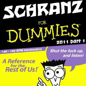 Schranz Selection 2011 (part 1)