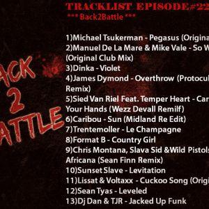 Episode#22 - Back2Battle!