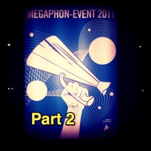Mixtape: Megaphon Award 2011 / Entrance Music Pt. 2