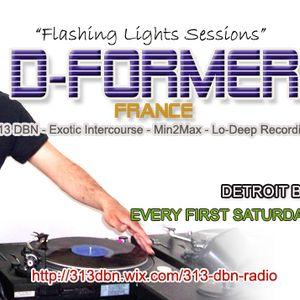 313 DBN Radio - D-Former - Flashing Lights Sessions [JANUARY 2017]