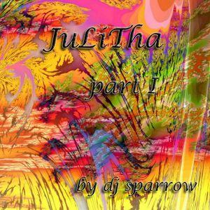mix by dj sparrow - JuLiTha partI