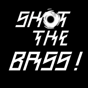 Shot The Bass! Essential Mix - 018 (VESCO Party Edition)