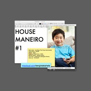 HOUSE MANEIRO #1