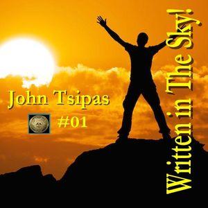 WRITTEN IN THE SKY! #01 Mixed By John Tsipas